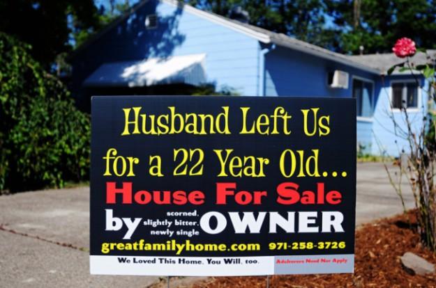 При продаже дома жена повесила табличку Мой муж бросил нас ради 22-летней